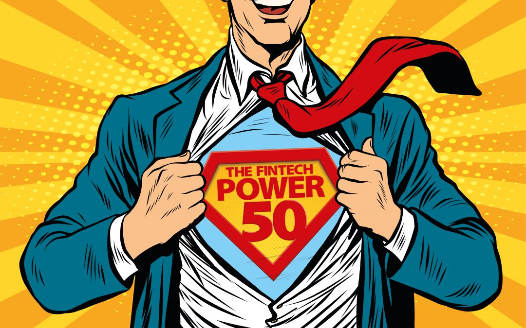 Fintech Power 50 Announces Nominees