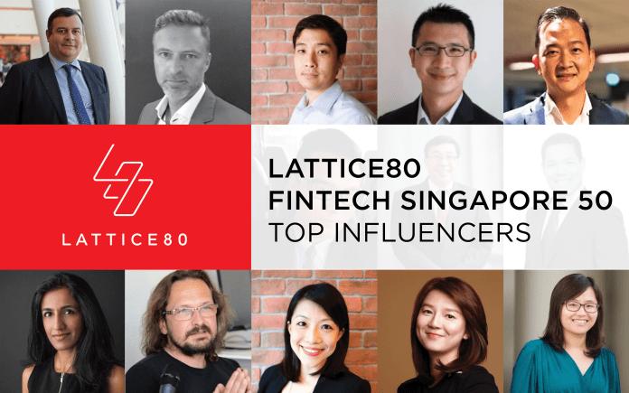 LATTICE80 Fintech 50 Singapore – Top Influencers