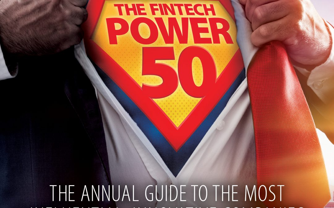 A Powerful Launch of Fintech's Top 50 – Print & Digital Launch