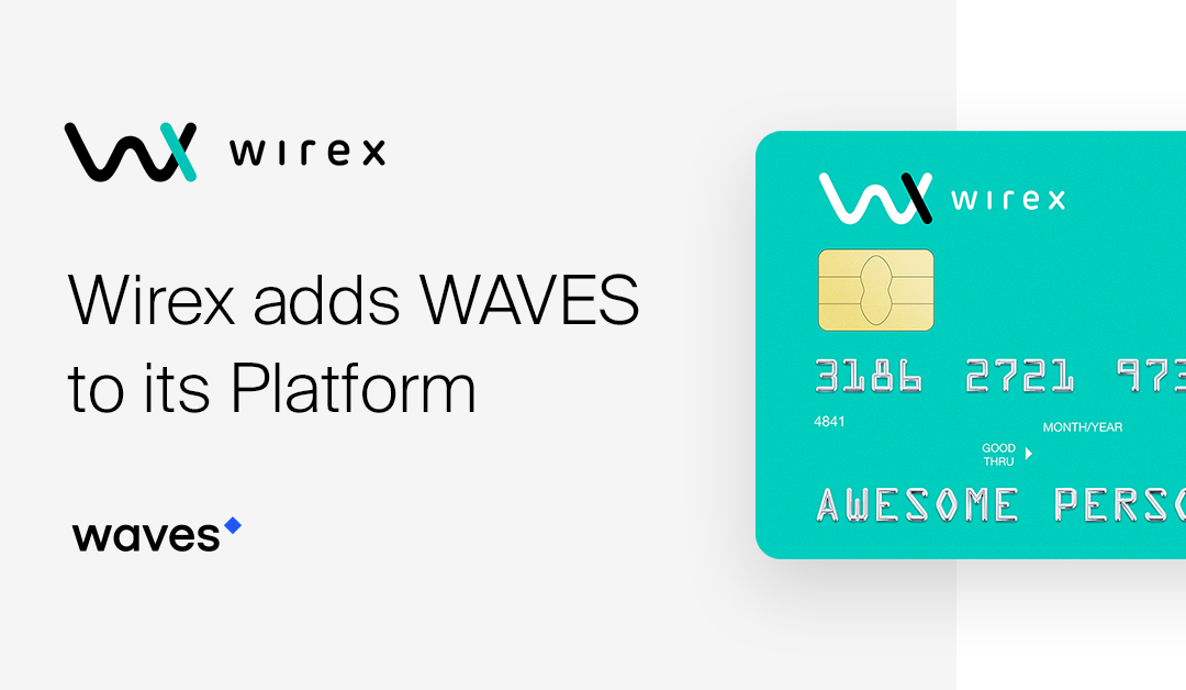Wirex Users Can Now Use Waves For Their Purchases