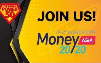 Money 20/20 Asia 2019: Join The Fintech Power 50 Team!
