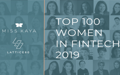 LATTICE80 in collaboration with Miss Kaya Present the Top 100 Women in Fintech 2019