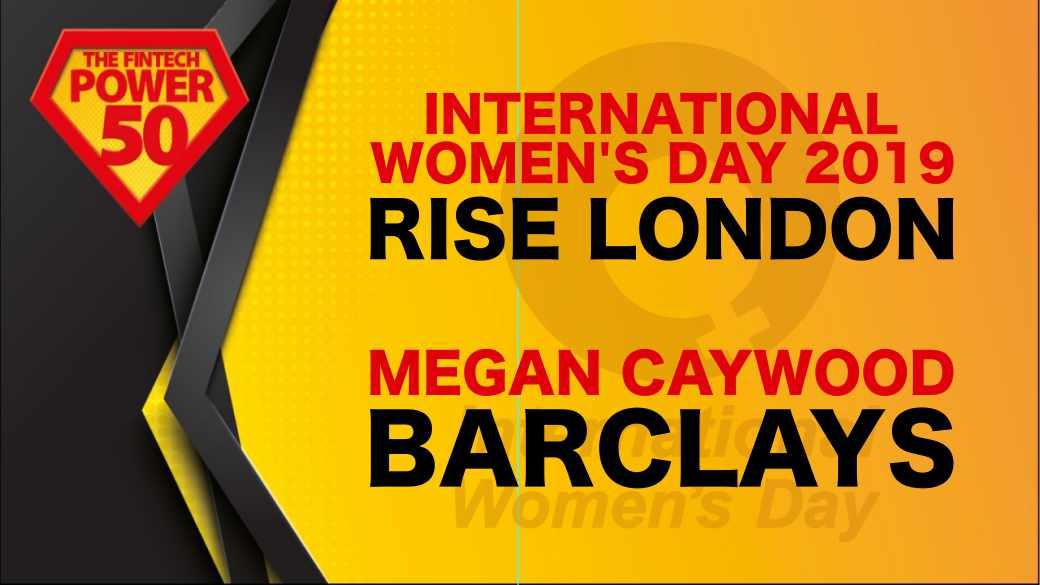International Women's Day 2019 Rise London Women in Fintech