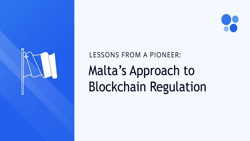 Opinion — Lessons From a Pioneer: Malta's Approach to Blockchain Regulation