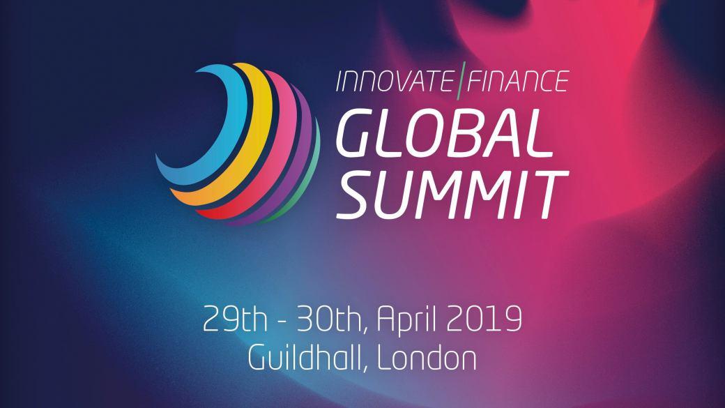 Innovate Finance Global Summit 2019 Summary