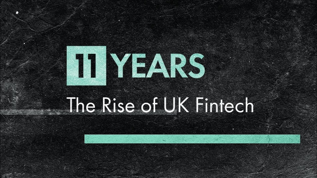 11YEARS – The Rise of UK Fintech