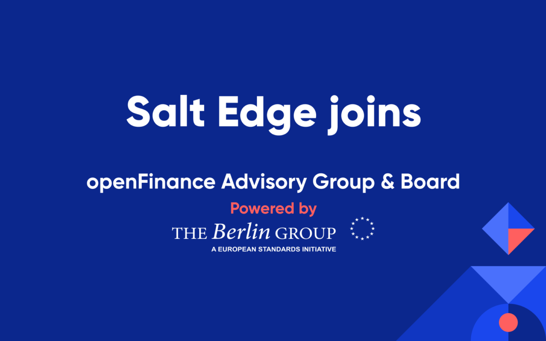 Salt Edge joins openFinance Advisory Group & Board powered by Berlin Group